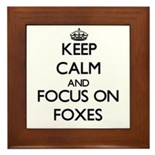 Keep calm and focus on Foxes Framed Tile