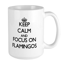 Keep calm and focus on Flamingos Mugs