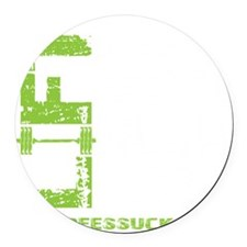 LIFT LIKE YOU MEAN IT - LIME Round Car Magnet
