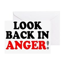 LOOK BACK IN ANGER! Greeting Card