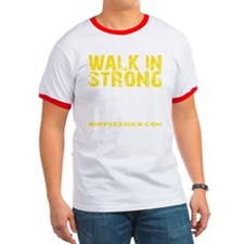 WALK IN STRONG CRAWL OUT STRONGER - YELLO T