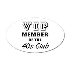 40's Club Birthday 20x12 Oval Wall Decal