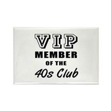 40's Club Birthday Rectangle Magnet