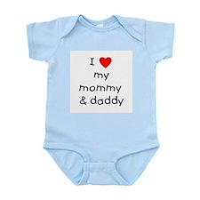 I love my mommy & daddy Infant Bodysuit