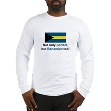 Perfect Bahamian Long Sleeve T-Shirt