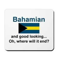 Good Looking Bahamian Mousepad