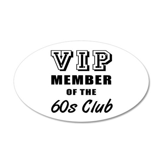 60's Club Birthday 20x12 Oval Wall Decal