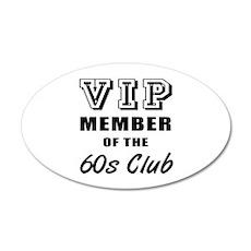60's Club Birthday 35x21 Oval Wall Decal