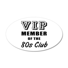 80's Club Birthday 20x12 Oval Wall Decal