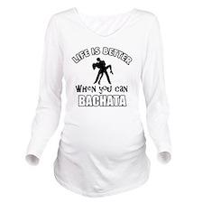 Bachata  dancing des Long Sleeve Maternity T-Shirt