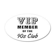 90's Club Birthday 35x21 Oval Wall Decal