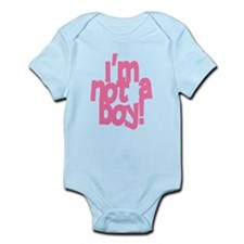 I'm Not a Boy Infant Bodysuit