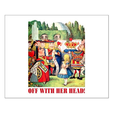 OFF WITH HER HEAD Small Poster