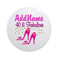 FABULOUS 40TH Ornament (Round)