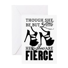 Though She Be But Little/Fierce Shoes Greeting Car