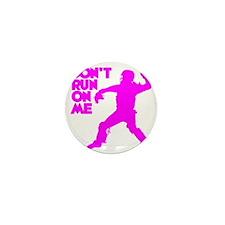 pink Dont Run Mini Button