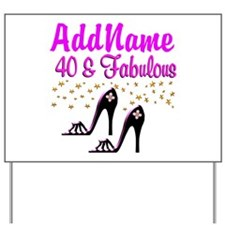 GLAMOROUS 40TH Yard Sign