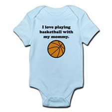 I Love Playing Basketball With My Mommy Body Suit