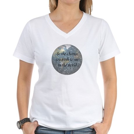 Be the change... Women's V-Neck T-Shirt