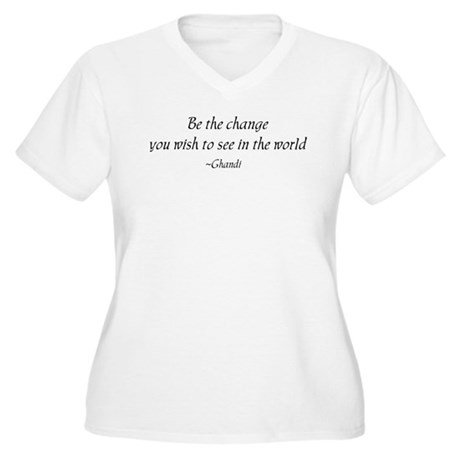 Be the change,,, Women's Plus Size V-Neck T-Shirt