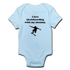 I Love Skateboarding With My Mommy Body Suit