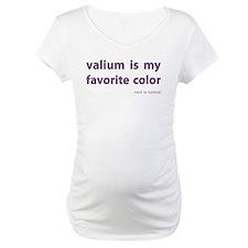 Valium is my favorite color Shirt