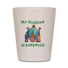 My Religion is Kindness - Dalai Lama Qu Shot Glass