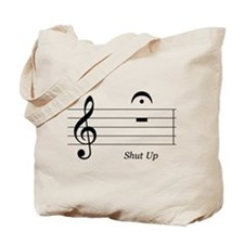Shut Up Tote Bag