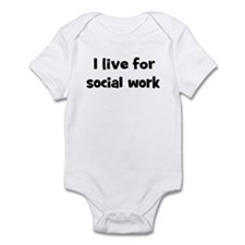 Live for social work Infant Bodysuit
