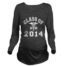 Class Of 2014 BSN Long Sleeve Maternity T-Shirt