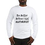 Blutwurst Long Sleeve T-Shirt
