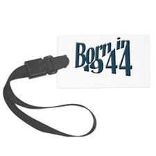 Born in 1944 Large Luggage Tag