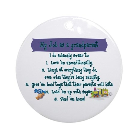A Grandparent's Job Ornament (Round)