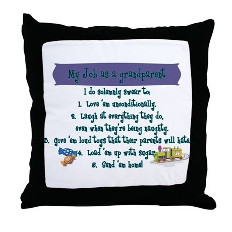 A Grandparent's Job Throw Pillow