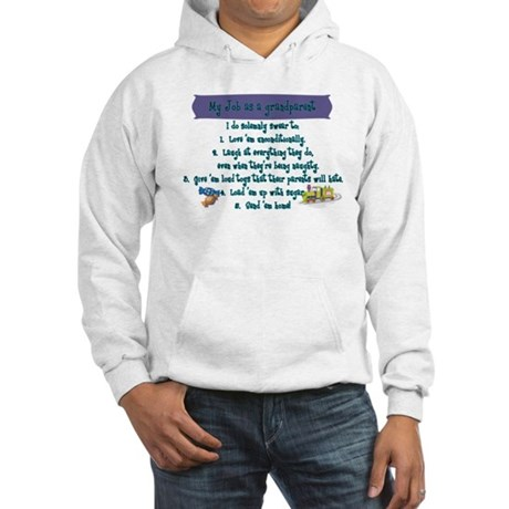 A Grandparent's Job Hooded Sweatshirt