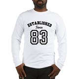 Established Since 1983 Long Sleeve T-Shirt