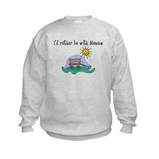 Rather be with Memaw Sweatshirt
