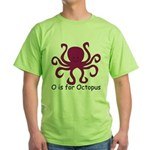 O is for Octopus Green T-Shirt