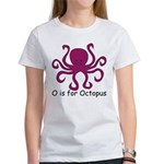 O is for Octopus Women's T-Shirt