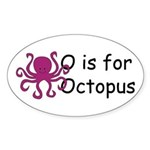 O is for Octopus Oval Sticker