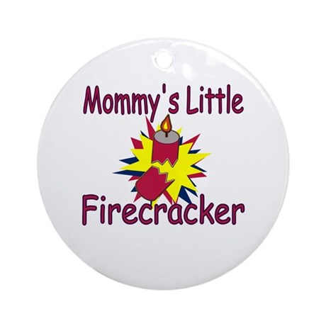 Mommy's Little Firecracker Ornament (Round)