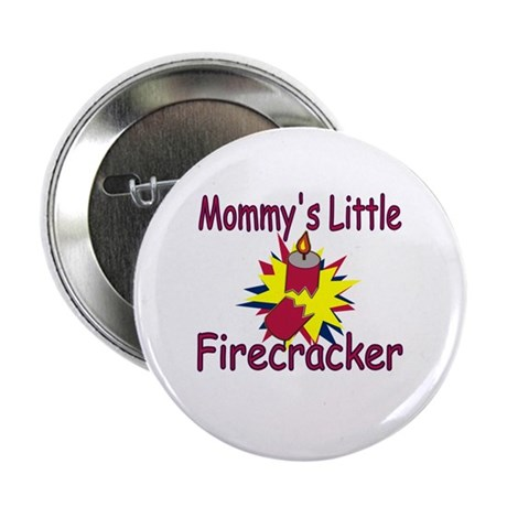 Mommy's Little Firecracker Button