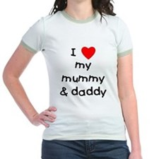 I love my mummy & daddy T