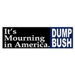 It's Mourning In America. (bumper sticker)