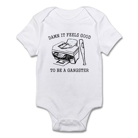 Damn it Feels Good Infant Bodysuit