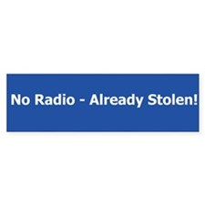 No Radio Bumper Bumper Sticker
