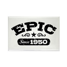 Epic Since 1950 Rectangle Magnet