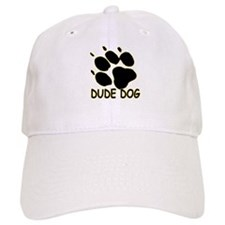 Dude Dog Paw Baseball Cap