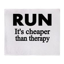 RUN..Its cheaper than therapy Throw Blanket