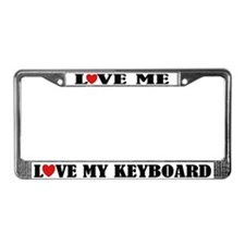 Love My Keyboard License Plate Frame